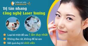 Trị tàn nhang hiệu quả bằng công nghệ Laser Toning