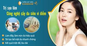 Trị sẹo lõm an toàn, hiệu quả tại Bệnh viện thẩm mỹ Kangnam